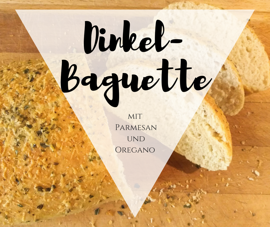 {Enoughfood} Fluffiges Dinkel-Parmesan-Oregano-Baguette