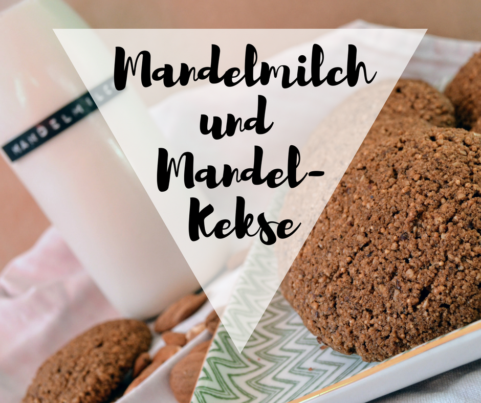 {Enoughfood} Homemade Mandelmilch und Mandelkekse